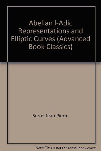 9780201093841: Abelian L'Adic Representations and Elliptic Curves (Advanced Book Classics)