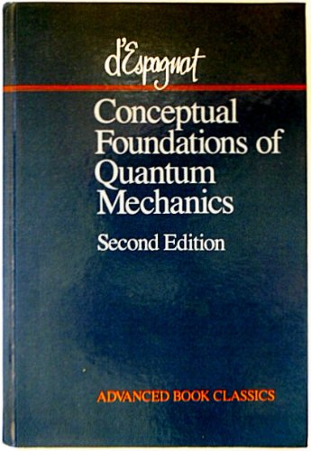 9780201093889: Conceptual Foundations of Quantum Mechanics