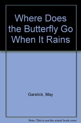 9780201094015: Where Does the Butterfly Go When It Rains