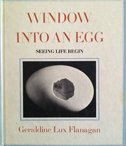 9780201094053: Window into an Egg: Seeing Life Begin