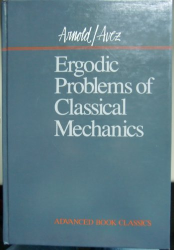 9780201094060: Ergodic Problems of Classical Mechanics (Advanced Book Classics)