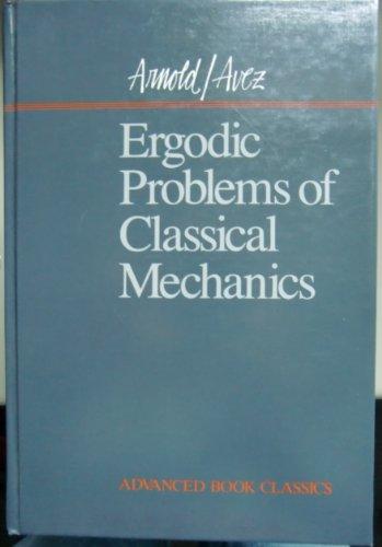9780201094060: Ergodic Problems of Classical Mechanics (Advanced Book Classics)