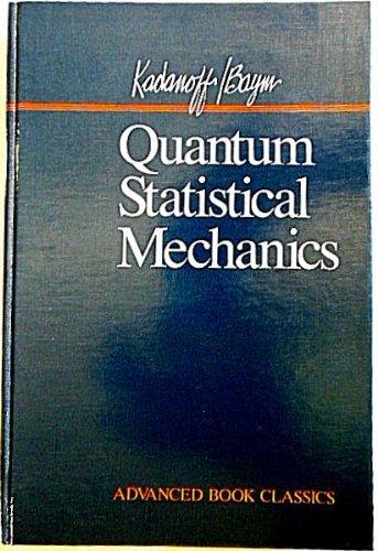 Quantum Statistical Mechanics: Green's Function Methods in: Baym, Gordon, Kadanoff,