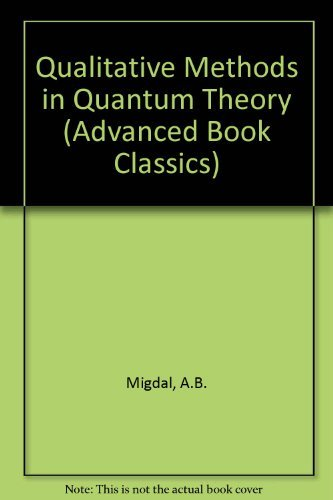 9780201094411: Qualitative Methods in Quantum Theory (Advanced Book Classics) (English and Russian Edition)