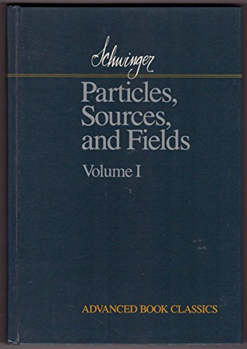 9780201094701: Particles, Sources, And Fields (volume I) (Advanced Book Classics)
