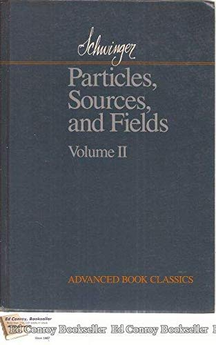 9780201094725: 2: Particles, Sources And Fields (volume Ii) (Advanced Book Classics)