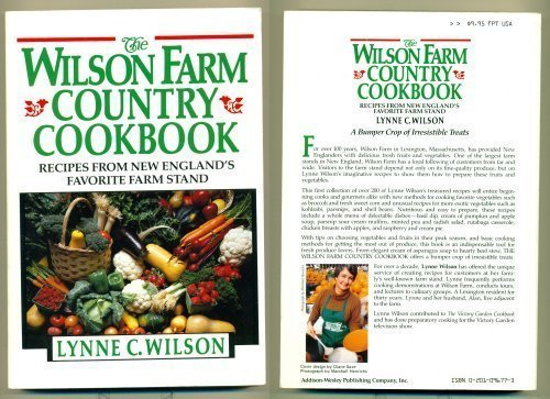 9780201096774: The Wilson Farm Country Cookbook: Recipes from New England's Favorite Farm Stand