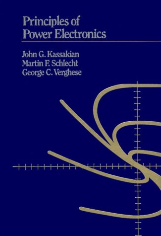 Principles of Power Electronics: John G. Kassakian;