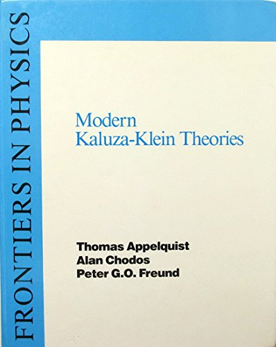 9780201098297: Modern Kaluza-Klein Theories (Frontiers in Physics)