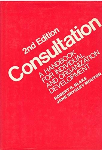 9780201101652: Consultation: A Handbook for Individual and Organization Development