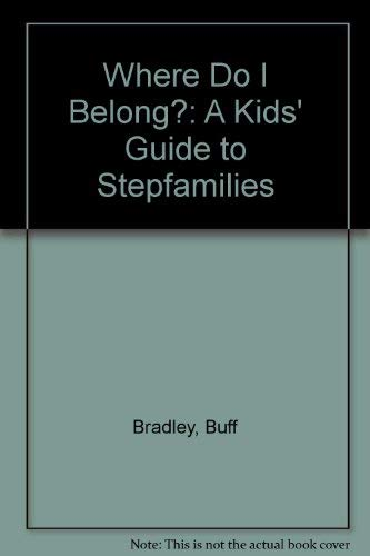 9780201101775: Where Do I Belong? A Kids' Guide to Stepfamilies
