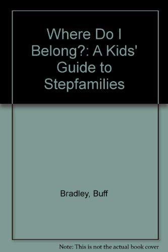 9780201101775: Where Do I Belong? A Kids' Guide to Stepfamilies