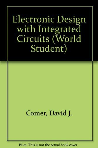 9780201101959: Electronic Design With Integrated Circuits