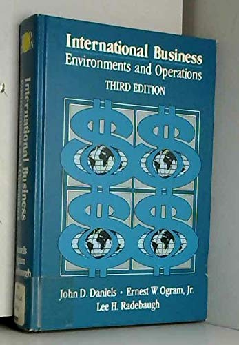 International Business: Environments and Operations (9780201102239) by John D. Daniels; etc.