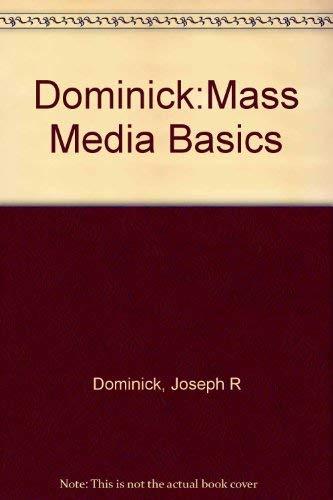 9780201102512: Dominick:Mass Media Basics