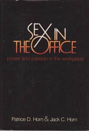 9780201102642: Sex In The Office: Power And Passion In The Workplace
