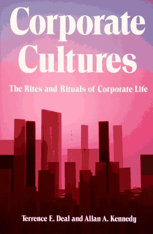 9780201102871: Corporate Cultures: The Rites And Rituals Of Corporate Life