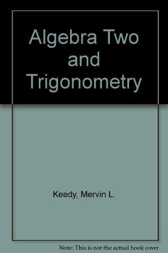 9780201103151: Algebra Two and Trigonometry