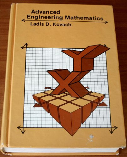 Advanced Engineering Mathematics: Kovach, Ladis D.