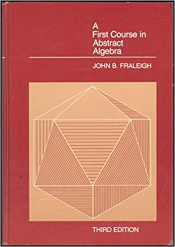 9780201104059: A First Course in Abstract Algebra