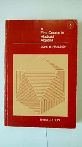 9780201104066: First Course in Abstract Algebra