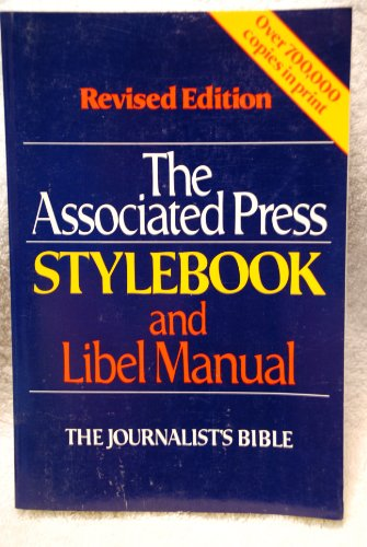 9780201104332: The Associated Press Style Book And Libel Manual: With Appendixes On Photo Captions, Filing The Wire
