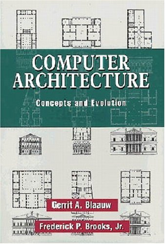 9780201105575: Computer Architecture: Concepts and Evolution
