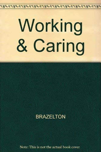 9780201106299: Working & Caring