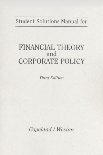 9780201106497: Financial Theory and Corporate Policy: Student's Solutions Manual