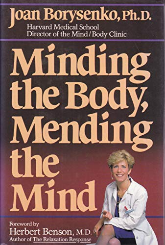 9780201107074: Minding the Body, Mending the Mind