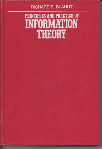 9780201107098: Principles and Practice of Information Theory (Addison-Wesley series in electrical and computer engineering)