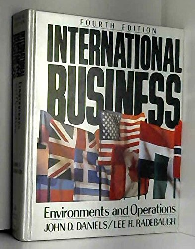 International Business: Environments and Operations: John D Daniels,