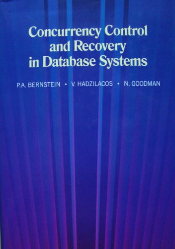 9780201107159: Concurrency Control and Recovery in Data Base Systems