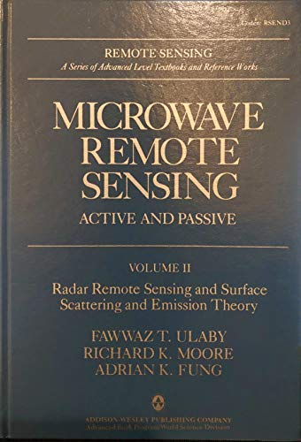 Microwave Remote Sensing, Active and Passive: Vol II, Radar Remote Sensing and Surface Scattering ...