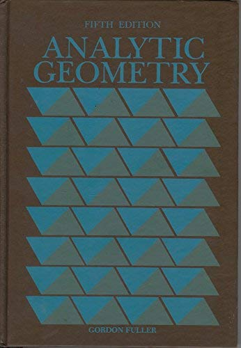Analytic Geometry: Fuller, Gordon, Tarwater,