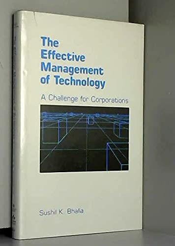 The Effective Management of Technology: A Challenge for Corporations.