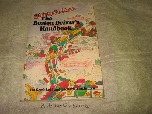 9780201110005: The Boston Driver's Handbook: Wild In The Streets