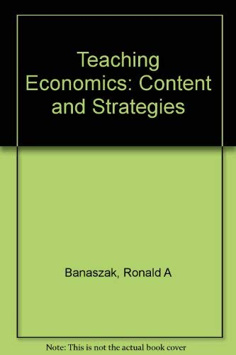 9780201110128: Teaching Economics: Content and Strategies