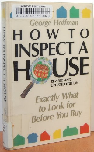 9780201110722: How to inspect a house: Exactly what to look for before you buy