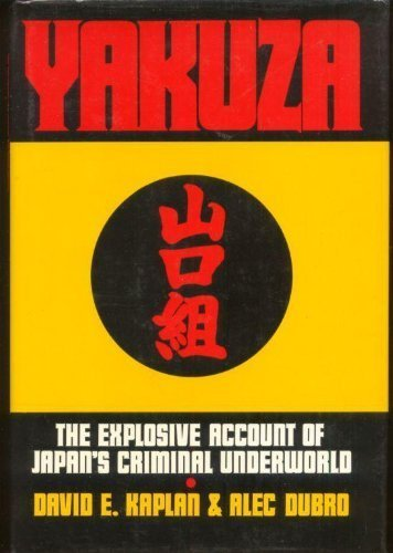 9780201111514: Yakuza: The Explosive Account Of Japan's Criminal Underworld