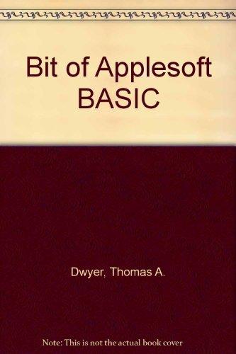 9780201111613: Bit of Applesoft BASIC