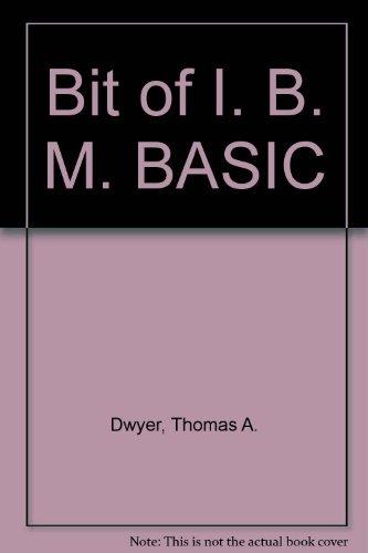 9780201111620: Bit of I. B. M. BASIC