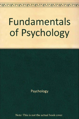 9780201112306: Fundamentals of psychology (Addison-Wesley series in psychology)