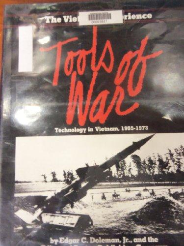 9780201112696: Tools of War: Technology in Vietnam, 1965-1973 (Vietnam Experience)