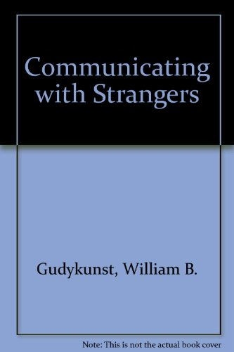 9780201113747: Communicating with Strangers