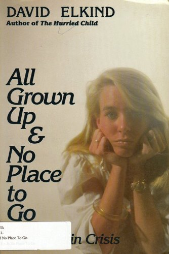 9780201113785: All Grown Up And No Place To Go