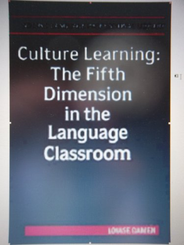 Culture Learning: The Fifth Dimension in the: Damen, Louise