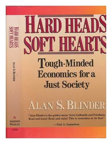 9780201115048: Hard Heads, Soft Hearts: Tough-minded Economics For A Just Society