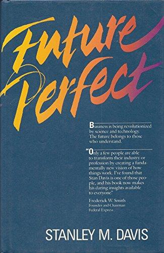 9780201115130: Future Perfect: Stanley M. Davis