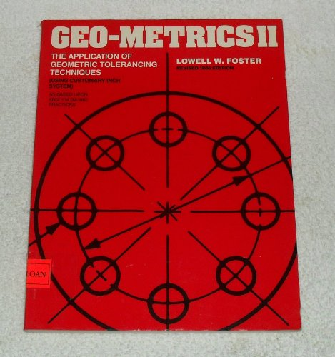 Geo-Metrics II As Based upon Harmonization of National and International Standards Practices (0201115271) by Foster, Lowell W.